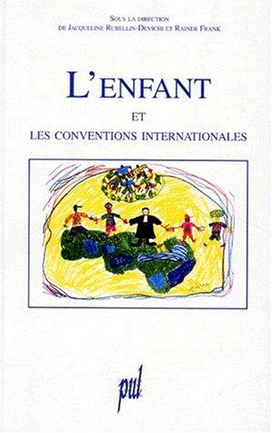 L'enfant et les conventions internationales