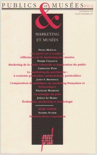 Publics et musees No 11 12 Marketing et musees: Tobelem Jean Michel