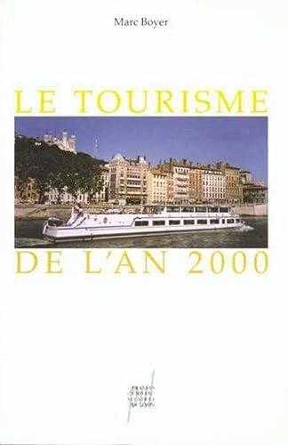Le tourisme de l'an 2000: Boyer Marc