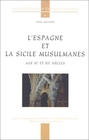 9782729706586: L'Espagne et la Sicile musulmanes aux XIème et XIIème siècles