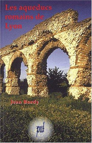 9782729706838: Les aqueducs romains de Lyon