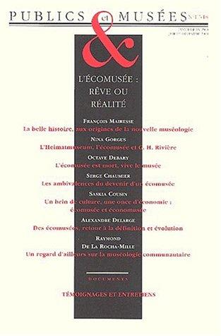 Publics et musees No 17 18 L'ecomusee reve et realite: Collectif