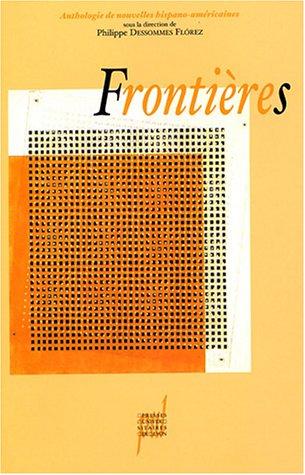 Frontières (French Edition): Philippe Dessommes Florez