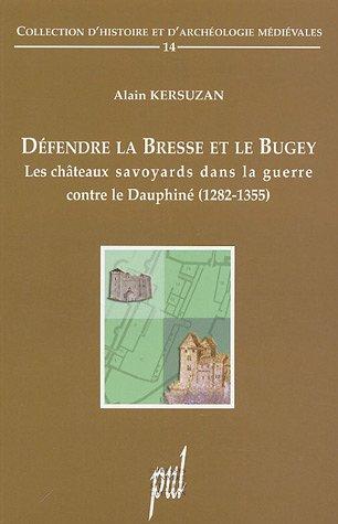 9782729707620: Défendre la Bresse et le Bugey (French Edition)
