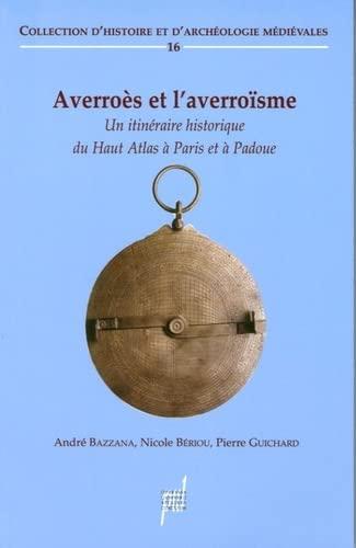 9782729707699: Averroès et l'averroïsme (XIIe - XVe siècle) (French Edition)