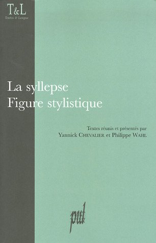 9782729707798: La syllepse : Figure stylistique