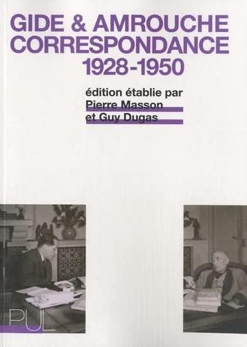 André Gide, Jean Amrouche : Correspondance 1928-1950