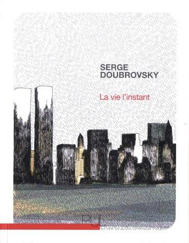 9782729708412: La vie l'instant (French Edition)