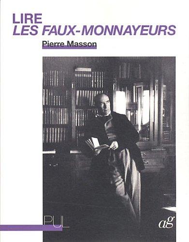 9782729708566: Lire Les Faux-Monnayeurs