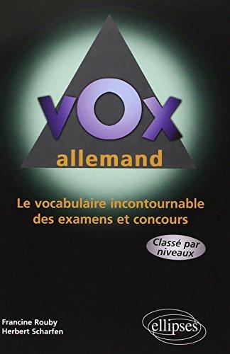 9782729800598: Vox allemand le vocabulaire incontournable des examens et concours