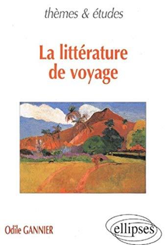 9782729801052: La littérature de voyage