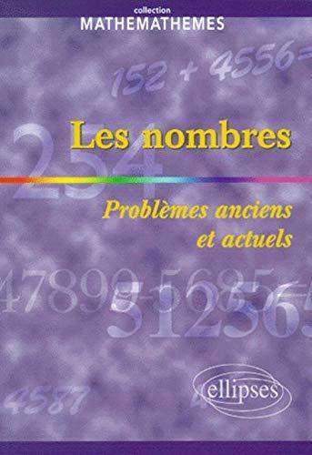 9782729801229: Les nombres : Probl�mes anciens et actuels