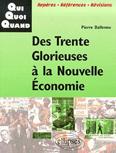 9782729801342: Des Trente Glorieuses à la nouvelle économie