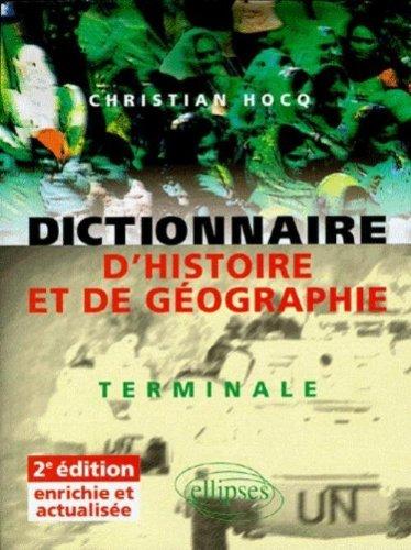 9782729801632: Dictionnaire d'histoire et de géographie : terminale