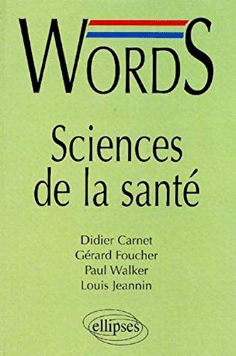 Words sciences de la santà (French and English Edition): Didier Carnet, Gà rard Foucher, ...