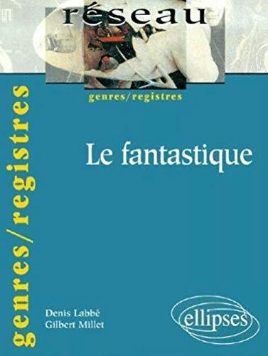 9782729801878: Le fantastique