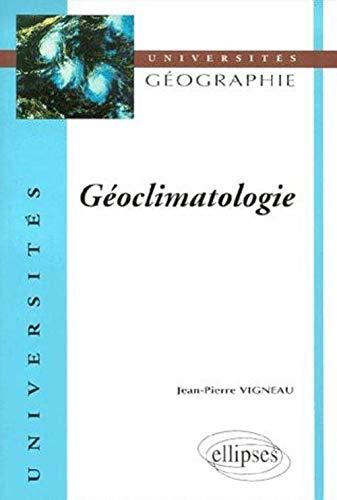 9782729802189: Géoclimatologie