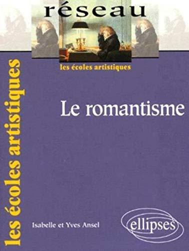 9782729802233: Le romantisme