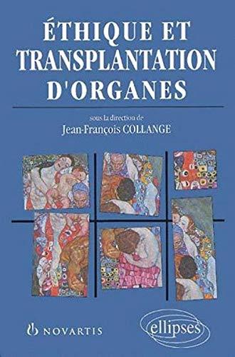 9782729802622: Ethique et transplantation d'organes
