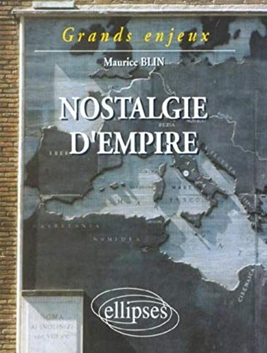9782729802684: Nostalgie d'Empire