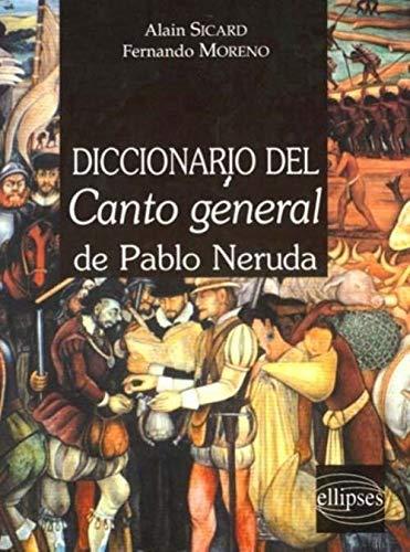 9782729802707: Diccionario del Canto général de Pablo Néruda