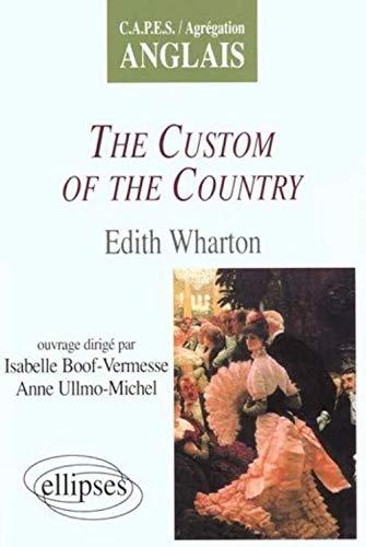 The custom of the country. Edith wharton: n/a
