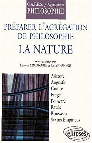9782729803476: Préparer les concours de l'Agrégation et du CAPES de philosophie, 2001 : La nature