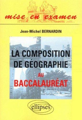 9782729803865: La Compositionde géographie au baccalauréat