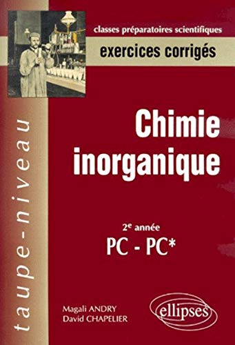 9782729804602: Chimie inorganique, exercices corrig�s : 20e ann�e PC-PC*