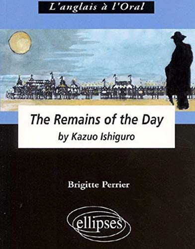 9782729805418: The Remains of the Day (French Edition)