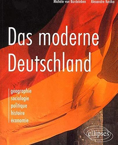 9782729805463: Das moderne deutschland geographie sociologie politique histoire économie