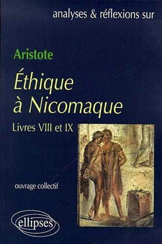 9782729806514: Aristote, Ethique à Nicomaque, livres VIII et IX