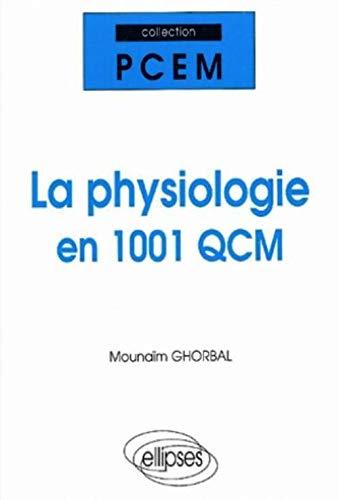 9782729807290: Toute la physiologie : QCM et CROC