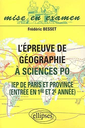 9782729808037: L'épreuve de géographie à Science Po. IEP de Paris et Province, entrée en 1ère et 2ème année