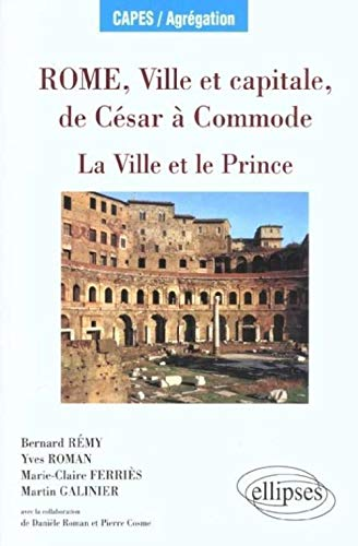9782729808112: Rome, ville et capitale, de César à la fin des Antonins