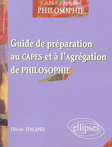 9782729808150: Guide de préparation au CAPES et à l'agrégation de philosophie