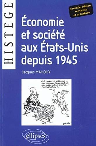 9782729808174: Economie et societe aux etats-unis depuis 1945 nouvelle édition