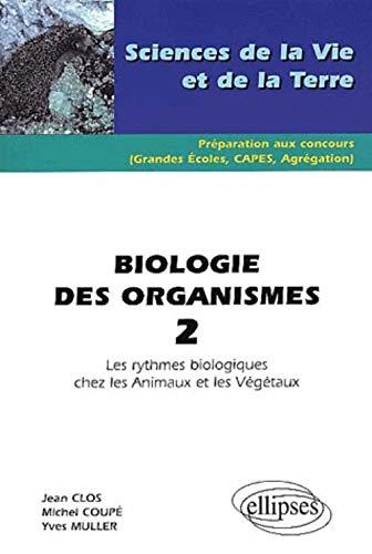 9782729809331: Biologie des organismes 2 les rythmes biologiques chez les animaux et les V