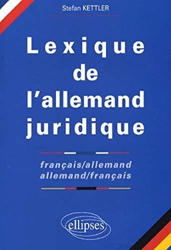 9782729809508: Lexique de l'allemand juridique français-allemand / allemand-français - 'juristisches worterbuch fra