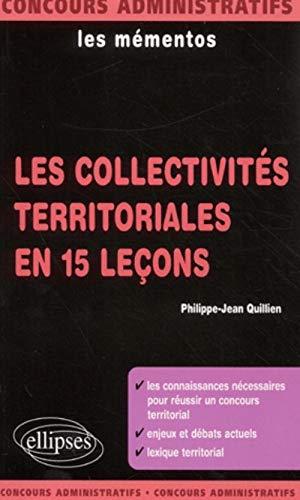 9782729809584: Les collectivités territoriales en 15 leçons