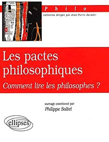 9782729809751: Les pactes philosophiques : Comment lire les philosophes ?