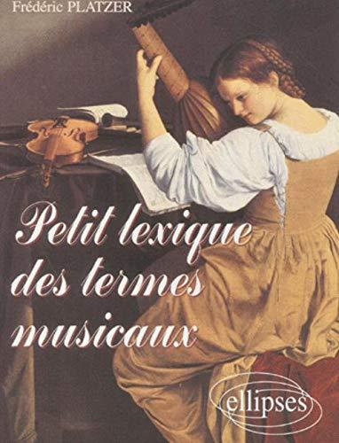 9782729809775: Petit lexique des termes musicaux