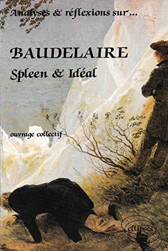 9782729810160: Baudelaire / spleen et ideal