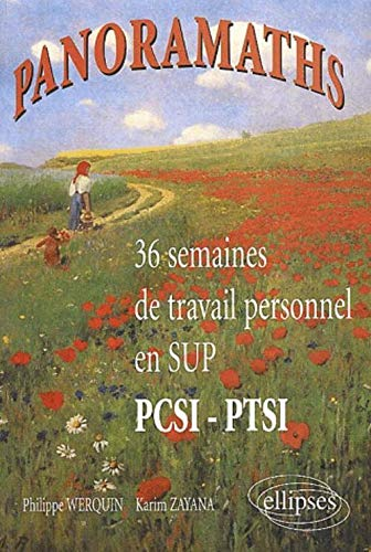 9782729810504: Panoramaths. 36 semaines de travail personnel en Sup (French Edition)