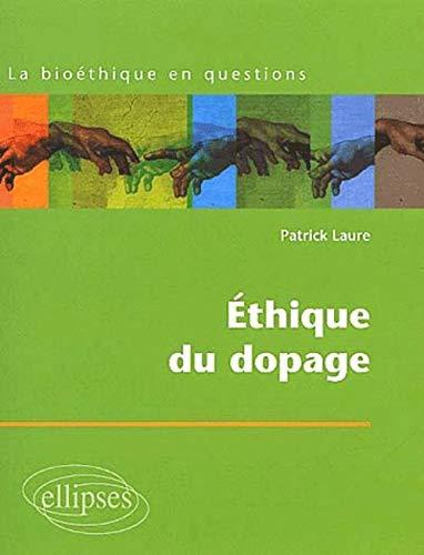9782729810931: Ethique du dopage
