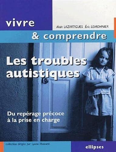9782729811358: Les troubles autistiques (French Edition)
