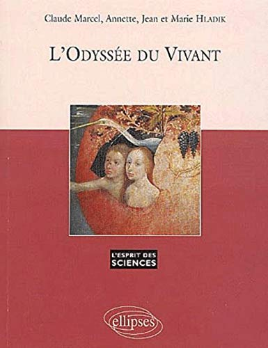 L'odyssée du vivant, numéro 19: Annette Hladik; Claude-Marcel