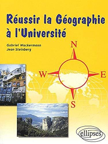 9782729811631: Réussir la geographie a l'université