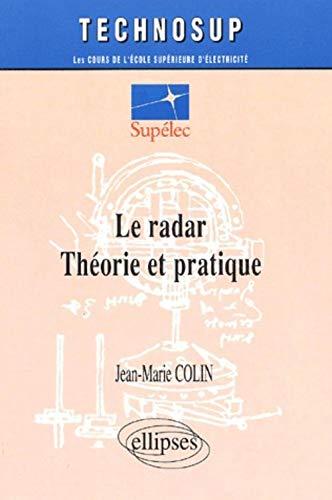 9782729811761: Le radar. Théorie et pratique