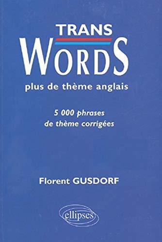9782729813109: Trans Words : Exercices de thème